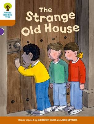 Oxford Reading Tree Biff, Chip and Kipper Stories Decode and Develop: Level 8: The Strange Old House by Roderick Hunt, Paul Shipton