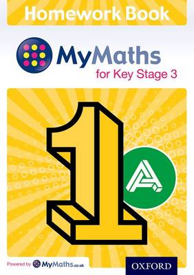 Mymaths: For Key Stage 3: Homework Book 1a (Pack of 15) by Alf Ledsham