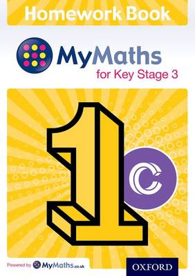 MyMaths: for Key Stage 3: Homework Book 1C (Pack of 15) by Clare Plass