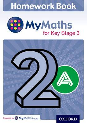 MyMaths: for Key Stage 3: Homework Book 2A (Pack of 15) by Claire Turpin
