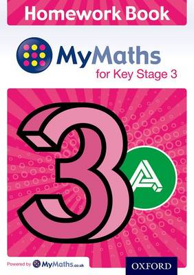 MyMaths: for Key Stage 3: Homework Book 3A (Pack of 15) by Claire Turpin