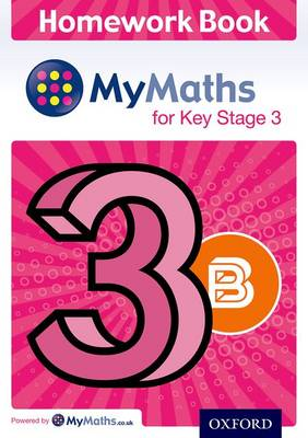 MyMaths: for Key Stage 3: Homework Book 3B (Pack of 15) by Alf Ledsham