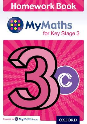 MyMaths: for Key Stage 3: Homework Book 3C (pack of 15) by Alf Ledsham