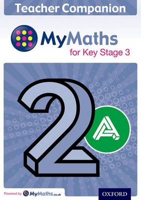 MyMaths: for Key Stage 3: Teacher Companion 2A by Claire Perry