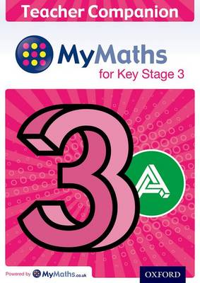 MyMaths: for Key Stage 3: Teacher Companion 3A by Ian Bettison