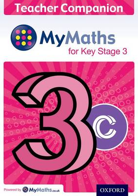 MyMaths: for Key Stage 3: Teacher Companion 3C by Chris Green