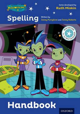 Read Write Inc. Spelling: Teaching Handbook by Janey Pursglove, Jenny Roberts