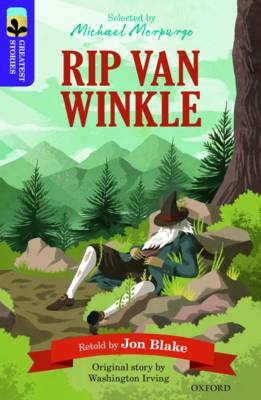 Oxford Reading Tree Treetops Greatest Stories: Oxford Level 11: Rip Van Winkle by Jon Blake, Washington Irving