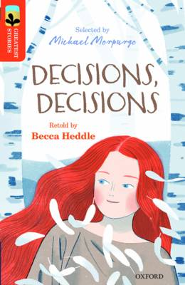 Oxford Reading Tree Treetops Greatest Stories: Oxford Level 13: Decisions, Decisions by Becca Heddle