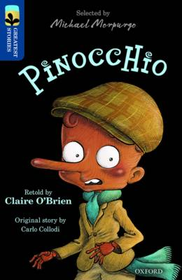 Oxford Reading Tree Treetops Greatest Stories: Oxford Pinocchio by Claire O'Brien, Carlo Collodi