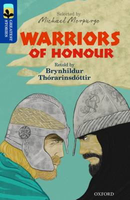 Oxford Reading Tree Treetops Greatest Stories: Oxford Warriors of Honour by Brynhildur Thorarinsdottir