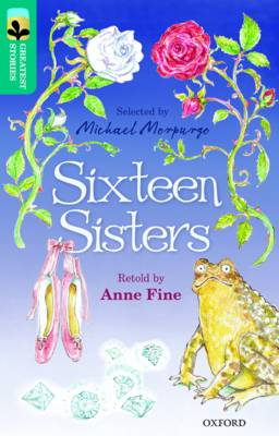 Oxford Reading Tree Treetops Greatest Stories: Oxford Level 16: Sixteen Sisters by Anne Fine