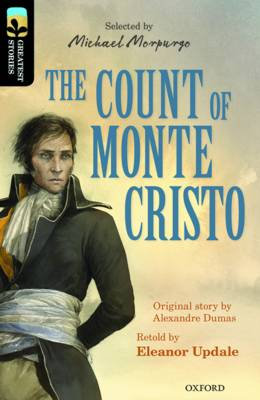 Oxford Reading Tree Treetops Greatest Stories: Oxford Level 20: The Count of Monte Cristo by Eleanor Updale, Alexandre Dumas