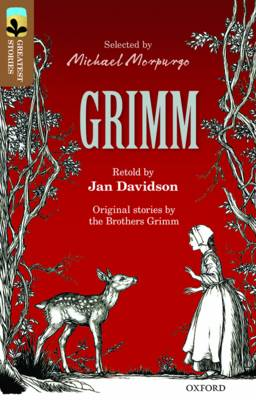 Oxford Reading Tree Treetops Greatest Stories: Oxford Level 18: Grimm by Jan Davidson, Grimm Brothers