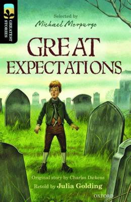 Oxford Reading Tree Treetops Greatest Stories: Oxford Level 20: Great Expectations by Julia Golding, Charles Dickens