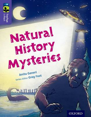 Oxford Reading Tree Treetops Infact: Level 11: Natural History Mysteries by Anita Ganeri