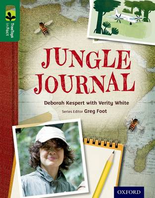 Oxford Reading Tree Treetops Infact: Level 12: Jungle Journal by Deborah Kespert
