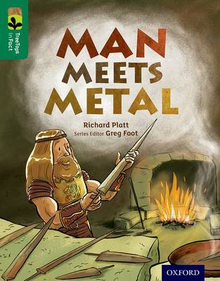 Oxford Reading Tree Treetops Infact: Level 12: Man Meets Metal by Richard Platt