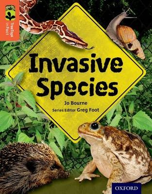 Oxford Reading Tree Treetops Infact: Level 13: Invasive Species by Jo Bourne