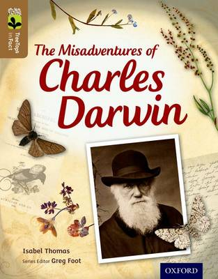 Oxford Reading Tree Treetops Infact: Level 18: The Misadventures of Charles Darwin by Isabel Thomas