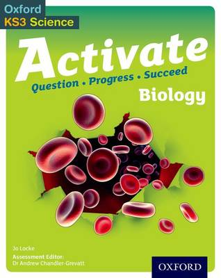 Activate: 11-14 (Key Stage 3): Biology Student Book by Jo Locke