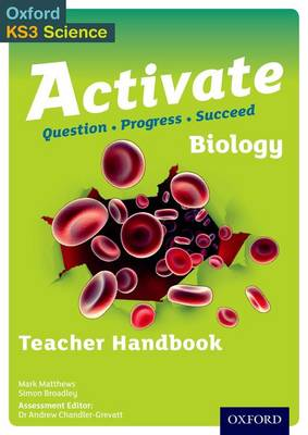 Activate: Biology Teacher Handbook by Simon Broadley, Mark Matthews