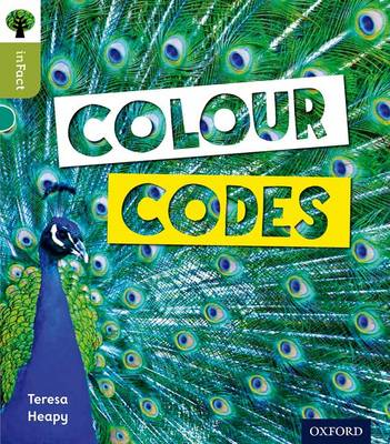 Oxford Reading Tree Infact: Level 7: Colour Codes by Teresa Heapy