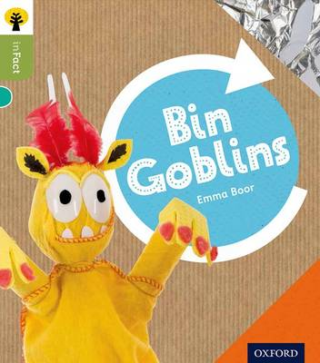 Oxford Reading Tree Infact: Level 7: Bin Goblins by Emma Boor