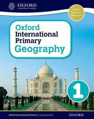 Oxford International Primary Geography: Student Book 1 by Terry Jennings