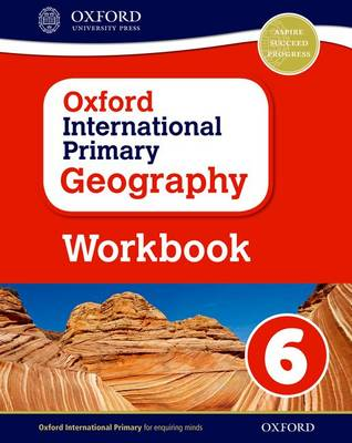 Oxford International Primary Geography: Workbook 6 by Terry Jennings