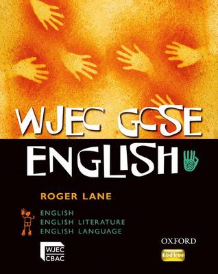 WJEC GCSE English: Student Book by Roger Lane