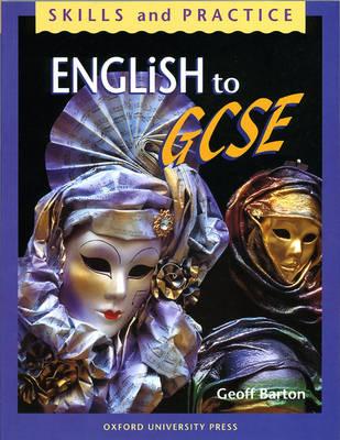 English to GCSE by Geoff Barton