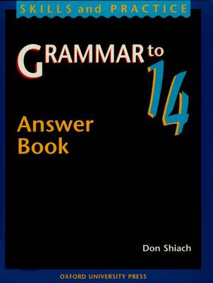 Grammar to 14 Answer Book by Don Shiach