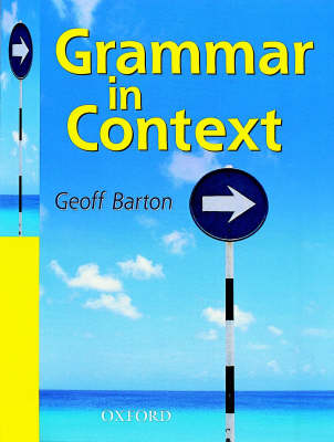 Grammar in Context Students' Book by Geoff Barton