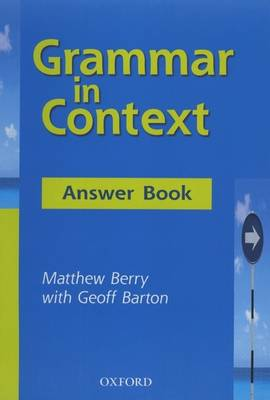 Grammar in Context Answer Book by Matthew Berry