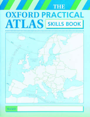 Oxford Practical Atlas: Skills Book by Patrick Wiegand
