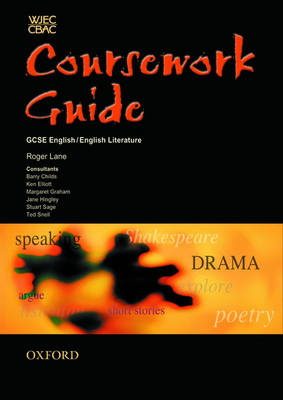 WJEC/CBAC GCSE English/English Literature Coursework Guide by Roger Lane, Ken Elliott