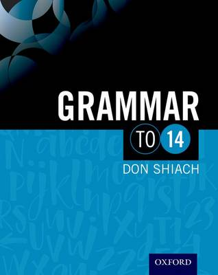 Grammar to 14 by Don Schiach, Geofff Barton
