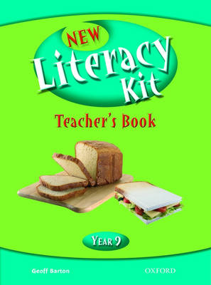 New Literacy Kit: Year 9: Teacher's Book with CD-ROM by Geoff Barton, Michaela Blackledge