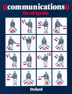 Communications A French Course for GCSE by David Sprake