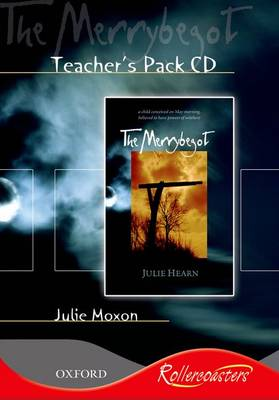 Rollercoasters: The Merrybegot Teacher Pack with CD-ROM Teacher Pack with CD-ROM by Julie Moxon