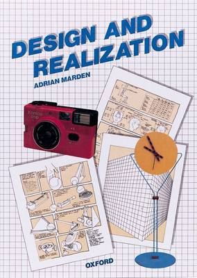 Design and Realization A Manual for G.C.S.E. by Adrian Marden
