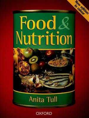 Food and Nutrition by Anita Tull