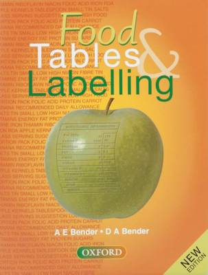 Food Tables and Labelling by Arnold E. Bender, David A. Bender