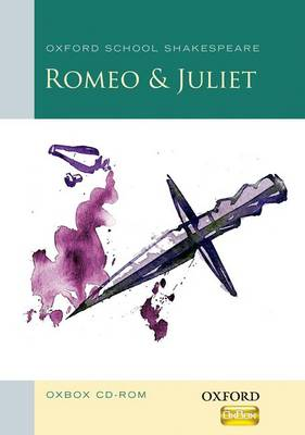 Romeo and Juliet Oxbox CD-ROM Oxford School Shakespeare by Jenny Roberts, Judith Kneen
