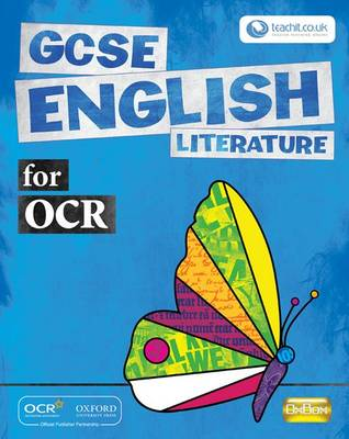GCSE English Literature for OCR Student Book Student Book by Donald Coleman, Annie Fox, Angela Topping, Carmel Waldron