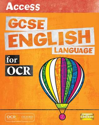 Access GCSE English Language for OCR: Student Book by
