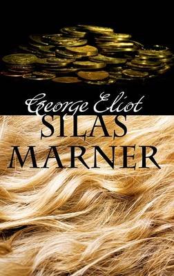 Rollercoasters: Silas Marner Reader by George Eliot