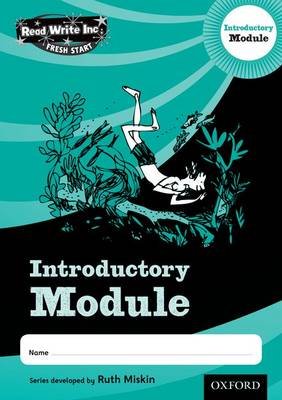 Read Write Inc. Fresh Start: Introduction Module by Ruth Miskin
