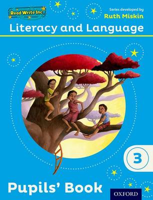 Read Write Inc.: Literacy & Language: Year 3 Pupils' Book by Ruth Miskin, Janey Pursgrove, Charlotte Raby